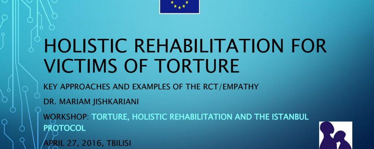 Holistic Rehabilitation for victims of torture – Empathy