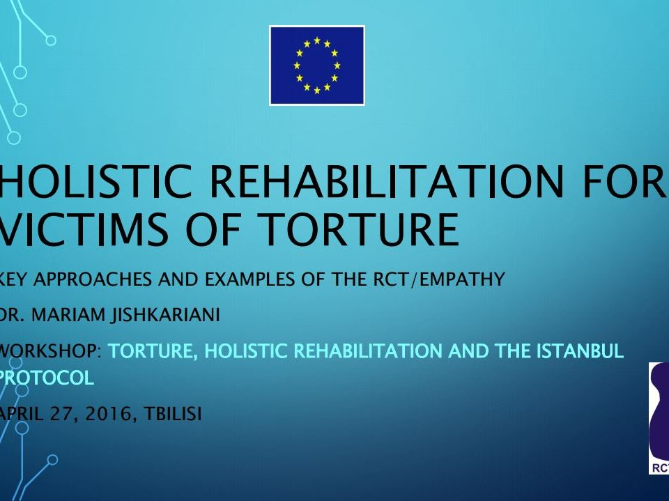 Holistic Rehabilitation for victims of torture